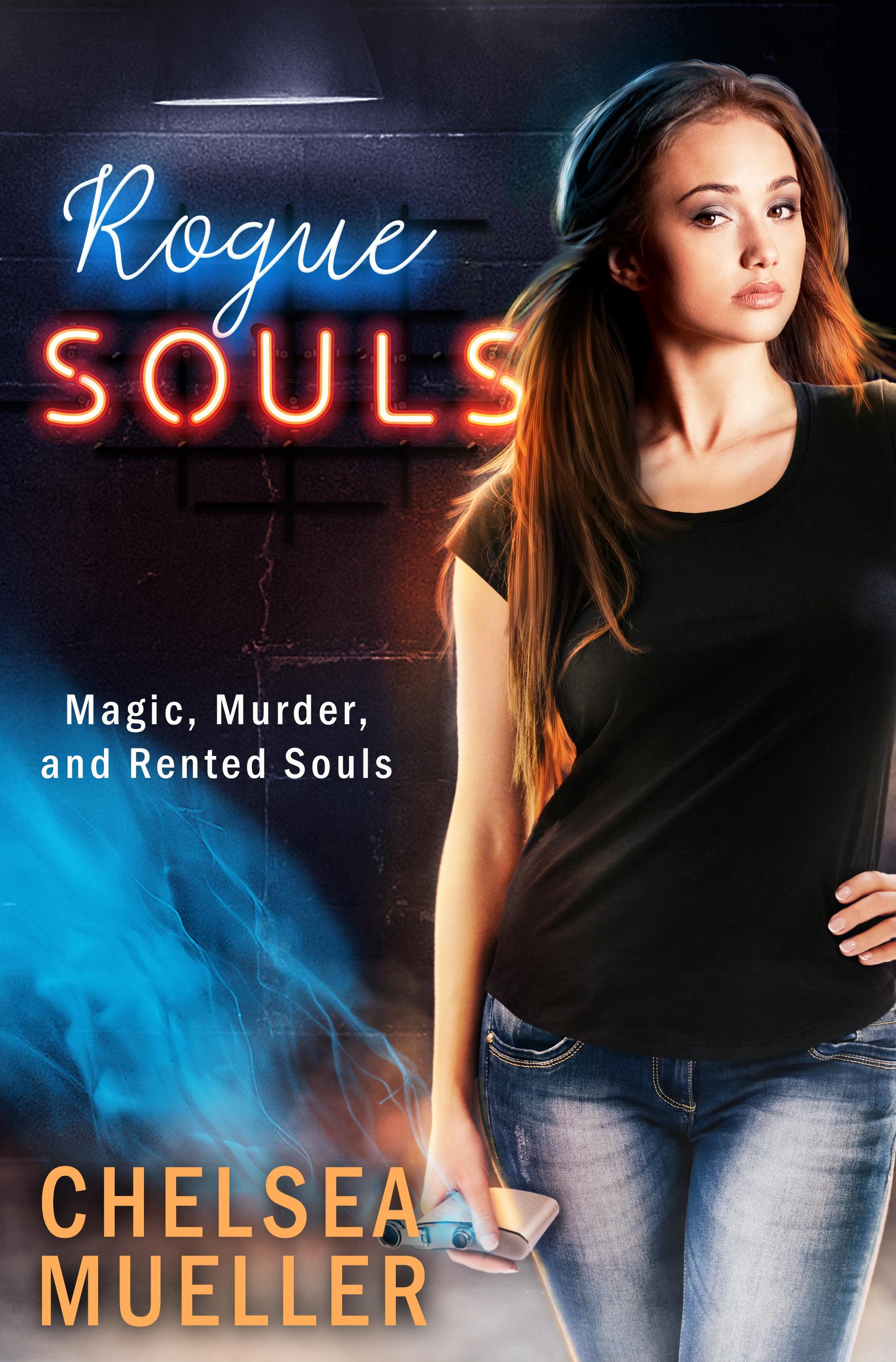 Rogue Souls (Soul Charmer #2) by Chelsea Mueller
