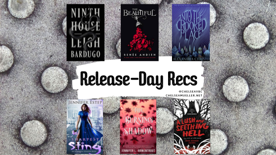 Release Day Recs - October 8, 2019 - Ninth House & More